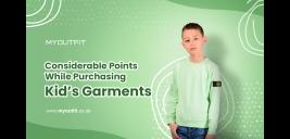 Considerable Points While Purchasing Kid's Garments