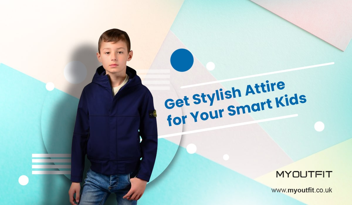 Get Stylish Attire for Your Smart Kids